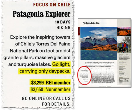 Go light, carrying only daypacks. Cost: $3,299 for REI members.